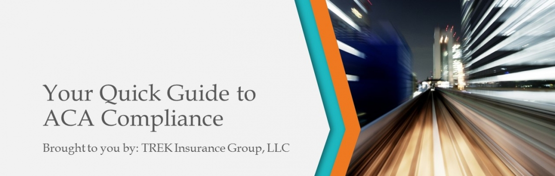 Your Quick Guide to ACA Compliance